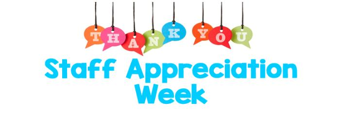 staff appreciation week may 7 11 2018 news and announcements